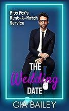 The Wedding Date (Miss Fox's Rent-A-Match Service)
