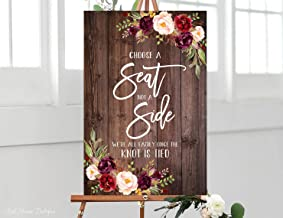 Wood Plaque Choose a Seat not a Side Sign Pick a Seat Ceremony Sign Welcome Wedding Sign Rustic Wedding Signs Printable Marsala 18