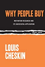 Why People Buy: Motivation Research and Its Successful Application (Rebel Reads)