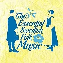 The Essential Swedish Folk Music