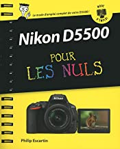 Nikon D5500 Mode d'emploi pour les Nuls (French Edition)