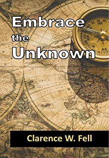 Embrace the Unknown: Moving into the Future with Joy and Confidence (English Edition)