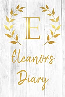Eleanor's Diary: Personalized Diary for Eleanor / Journal / Notebook - E Monogram Initial & Name - Great Christmas or Birt...