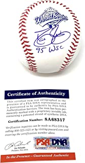 Dave Justice Atlanta Braves Signed Autograph Official MLB Baseball 1995 World Series INSCRIBED PSA/DNA Witnessed Certified