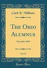 The Ohio Alumnus, Vol. 21: November 1943 (Classic Reprint)