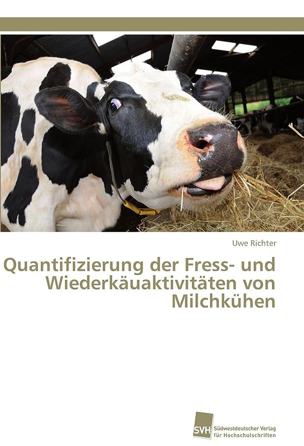 冷えるマダム売るQuantifizierung Der Fress- Und Wiederkauaktivitaten Von Milchkuhen