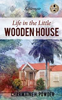 Life in the Little Wooden House