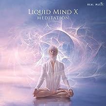 Liquid Mind X: Meditation
