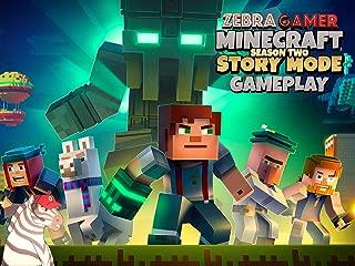 Clip: Story Mode Minecraft Season Two Gameplay - Zebra Gamer