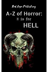 H is for Hell (A to Z of Horror Book 8) Kindle Edition