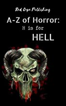 H is for Hell (A to Z of Horror Book 8)