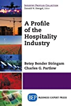 Best a profile of the hospitality industry Reviews
