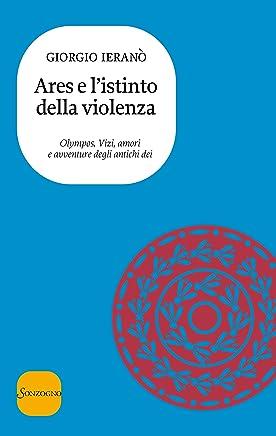 Ares e listinto della violenza (Olympos. Vizi, amori e avventure degli antichi dei Vol. 5)