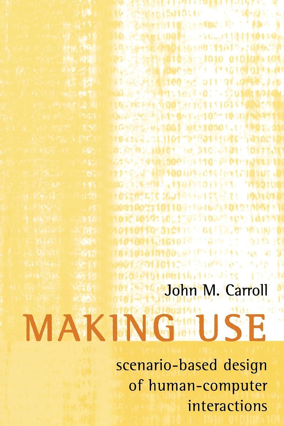 加速する仕出します強大なMaking Use: Scenario-Based Design of Human-Computer Interactions