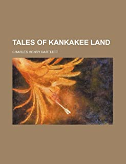 Tales of Kankakee Land