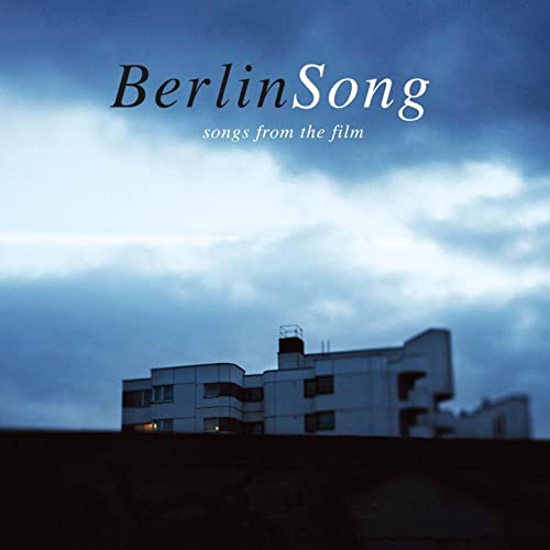 Berlinsong (The Soundtrack)