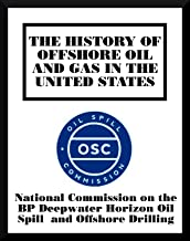 The History of Offshore Oil and Gas in the United States