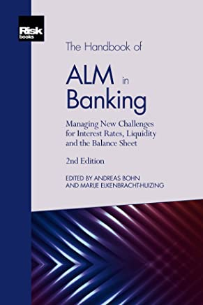 The Handbook of ALM in Banking (English Edition)