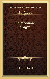 La Monnaie (1907)