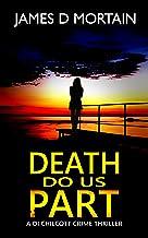 Death Do Us Part: A DI Chilcott Crime Thriller