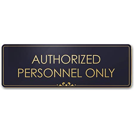 indoor /& outdoor Employees only Modern Signage Office Door Decoration Office Plaque for Business Authorized Personnel only Sign Aluminium Staff only Sign Restricted Area Sign