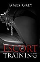 Escort in Training (Emma Book 1) (English Edition)
