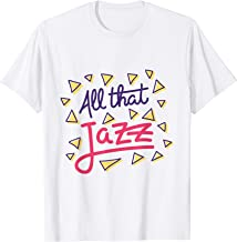 All That Jazz Cool Music Design T-Shirt