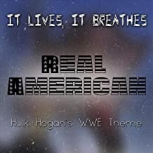 Real American (Hulk Hogan's WWE Theme)
