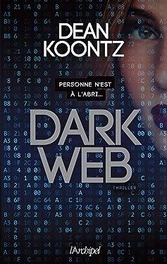 Dark Web (French Edition)