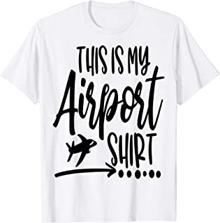 This is my airport shirt, Family group, airplane, travel,