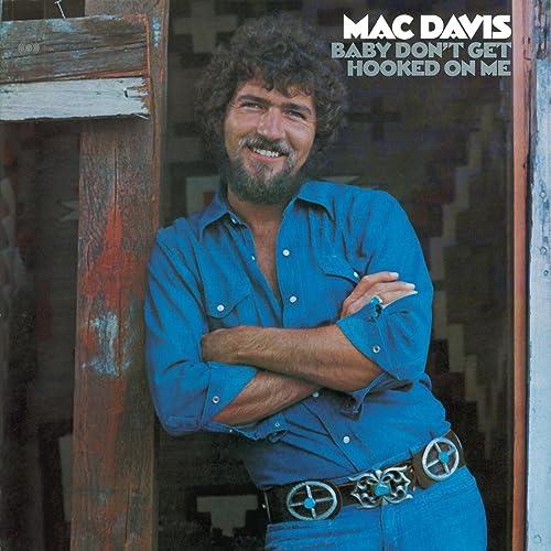 Baby Don't Get Hooked On Me von Mac Davis bei Amazon Music