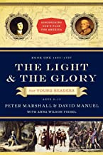 Light and the Glory for Young Readers: 1492-1787 (Discovering God's Plan for America)