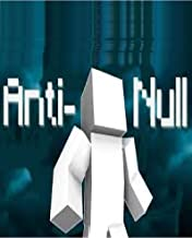 The Story Of Anti-Null - Minecraft Comic Diary : Ultimate Minecraft Books for Kids