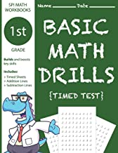 1st Grade Basic Math Drills Timed Test: Builds and Boosts Key Skills Including Math Drills, Addition and Subtraction Problem worksheets . (SPI Math Workbooks) (Volume 3)