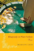Rhapsody in Plain Yellow: Poems