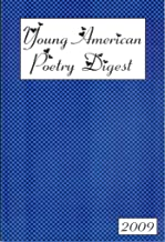 Young American Poetry Digest 2009