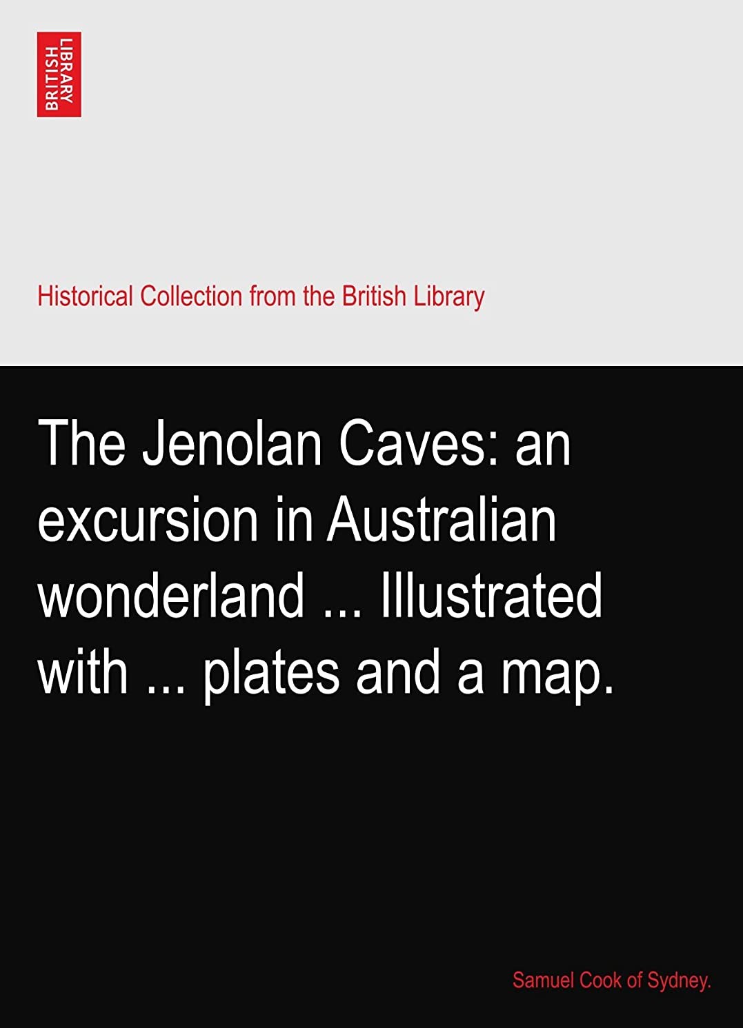 死にかけているブラウズヒップThe Jenolan Caves: an excursion in Australian wonderland ... Illustrated with ... plates and a map.