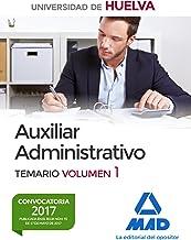 Auxiliar Administrativo de la Universidad de Huelva. Temario Volumen 1