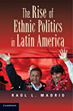 The Rise of Ethnic Politics in Latin America
