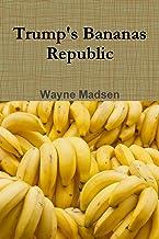 Trump's Bananas Republic