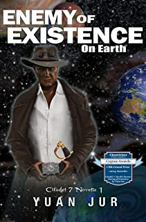 Enemy of Existence: On Earth (Citadel 7 Book 1)