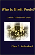 "Who is Brett Poole?: A ""Lost"" Jamie Poole Diary (Lost Jamie Poole Diaries Book 2)"
