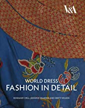 World Dress: Fashion in Detail