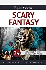 Scary Fantasy: Grayscale Coloring for Adults Paperback