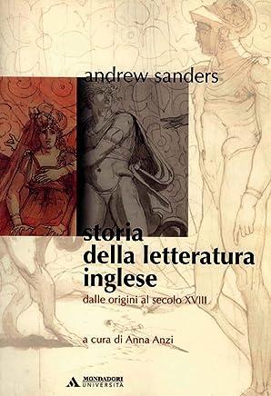 STORIA DELLA LETTERATURA INGLESE - Edizione digitale: Dalle origini al XVIII secolo (Manuali)
