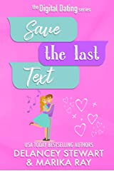 Save the Last Text (Digital Dating Book 3) Kindle Edition