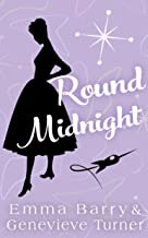 Round Midnight (Fly Me to the Moon, Book Two)