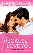 Because I Love You (A Forever Love Story Book 6)
