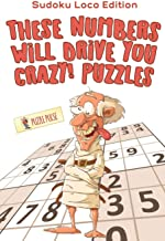 These Numbers Will Drive You Crazy! Puzzles: Sudoku Loco Edition