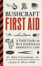 Bushcraft First Aid: A Field Guide to Wilderness Emergency Care PDF